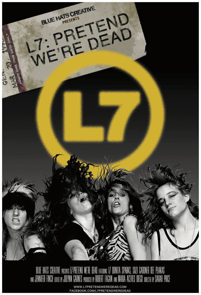 L7 - Pretend We're Dead